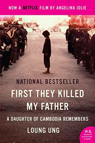 Review: First They Killed My Father: A Daughter of Cambodia Remembers by Loung Ung