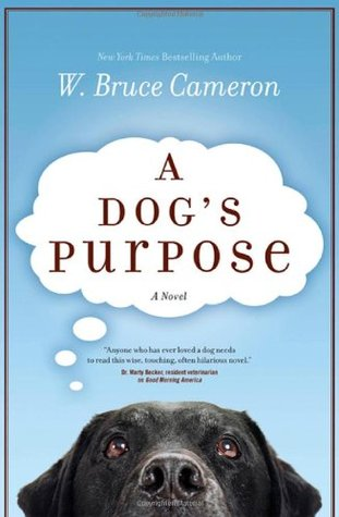 Review: A Dog's Purpose (A Dog's Purpose #1) by W. BruceCameron