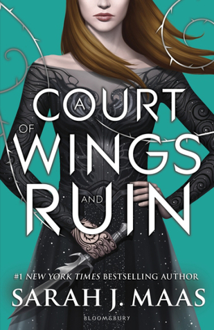 Review: A Court of Wings and Ruin (A Court of Thorns and Roses #3) by Sarah J. Maas