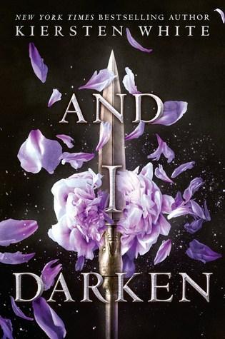 Review: And I Darken (The Conqueror's Saga #1) by KierstenWhite