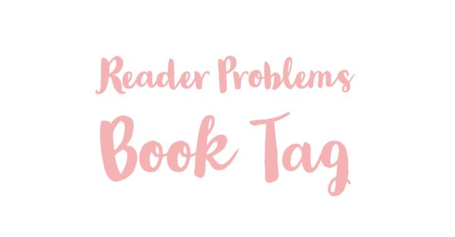 Reader Problems BookTag