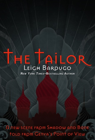 Review: The Tailor (Grisha Verse #1.5) by Leigh Bardugo