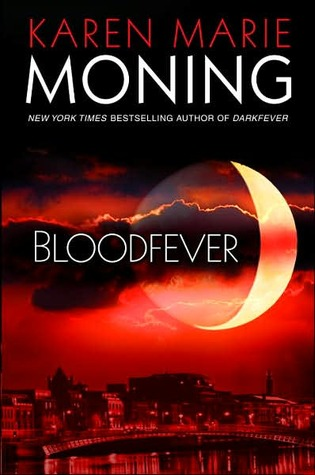 Review: Bloodfever (Fever #2) by Karen Marie Moning