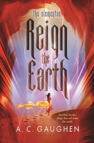 Review: Reign the Earth (The Elementae #1) by A.C. Gaughen