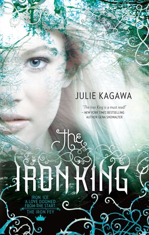 Review: The Iron King (The Iron Fey #1) by JulieKagawa
