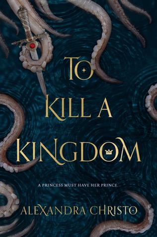 Review: To Kill a Kingdom by AlexandraChristo