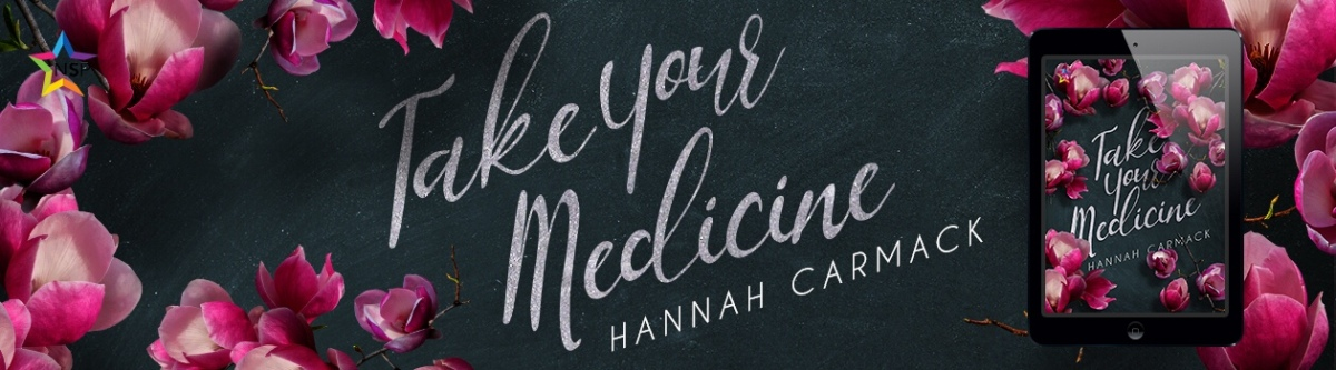 Review: Take Your Medicine by Hannah Carmack