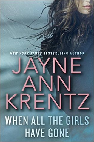 Review: When All the Girls Have Gone (Cutler, Sutter, and Salinas #1) by Jayne Ann Krentz