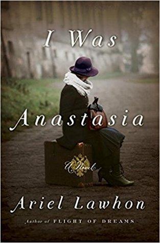 Review: I Was Anastasia by ArielLawhon