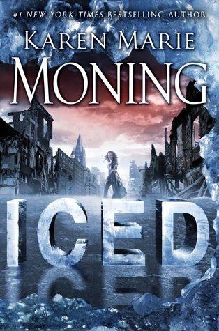 Review: Iced (Fever #6) by Karen Marie Moning