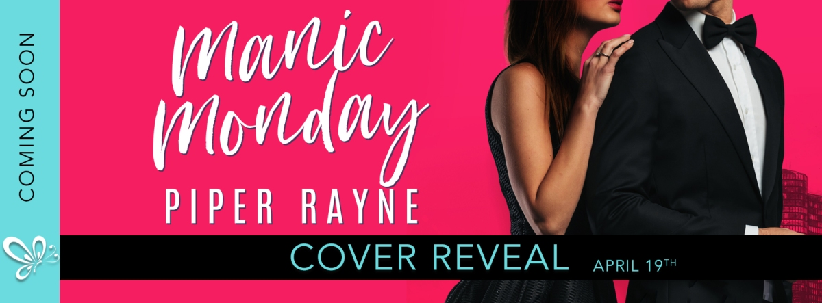 Cover Reveal: Manic Monday (Charity Case #1) by Piper Rayne