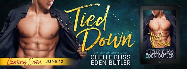 Cover Reveal: Tied Down (Nailed Down #2) by Chelle Bliss and Eden Butler