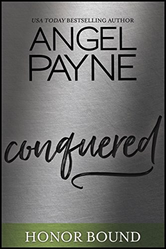 Review: Conquered (Honor Bound #9) by Angel Payne