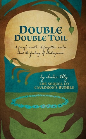 Review: Double Double Toil (Netherfeld Trilogy #2) by Amber Elby