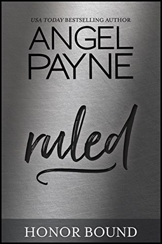 Review: Ruled (Honor Bound #10) by Angel Payne