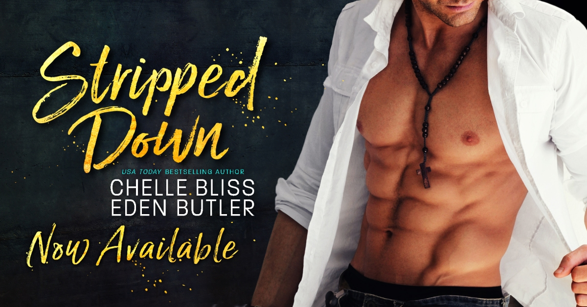 Release Blitz: Stripped Down (Nailed Down #4) by Chelle Bliss & Eden Butler