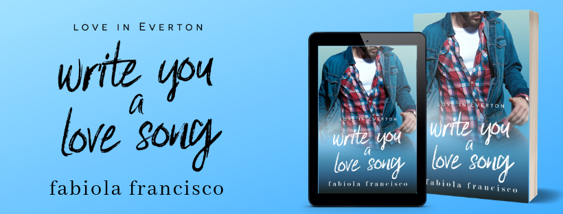 Cover Reveal: Write You a Love Song by Fabiola Francisco