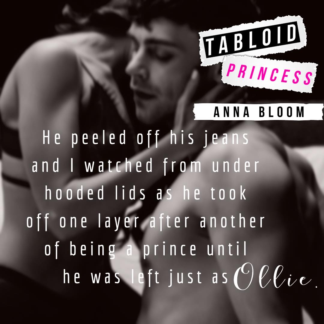 TEASER #3: Tabloid Princess by Anna Bloom