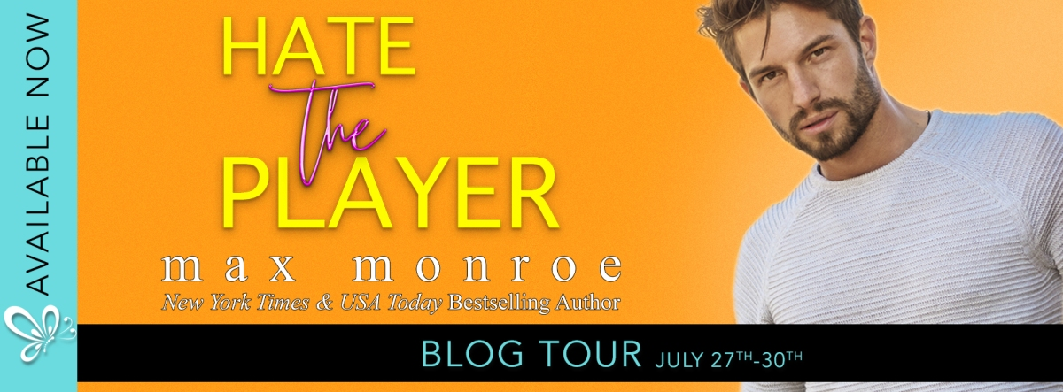 Blog Tour: Hate the Player by Max Monroe